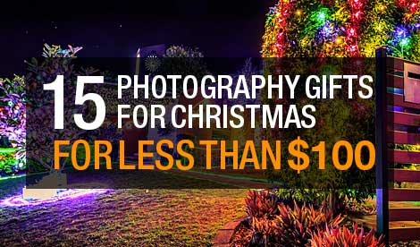 15 Best Photography Gifts for Christmas 2016 under $100